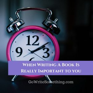 Is Your Book Important Enough to Write?